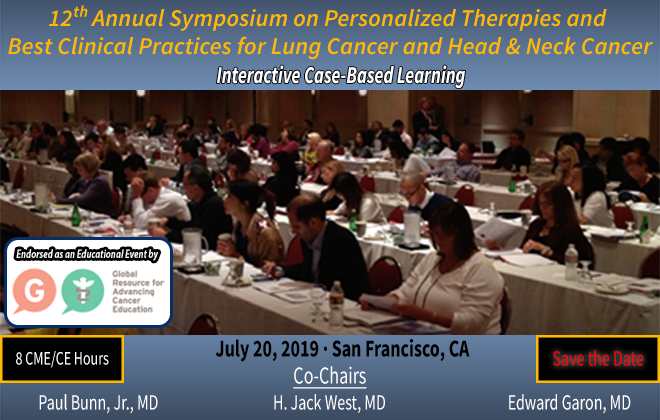 12th Annual Symposium on Personalized Therapies and Best Clinical Practices for Lung Cancer and Head & Neck Cancer
